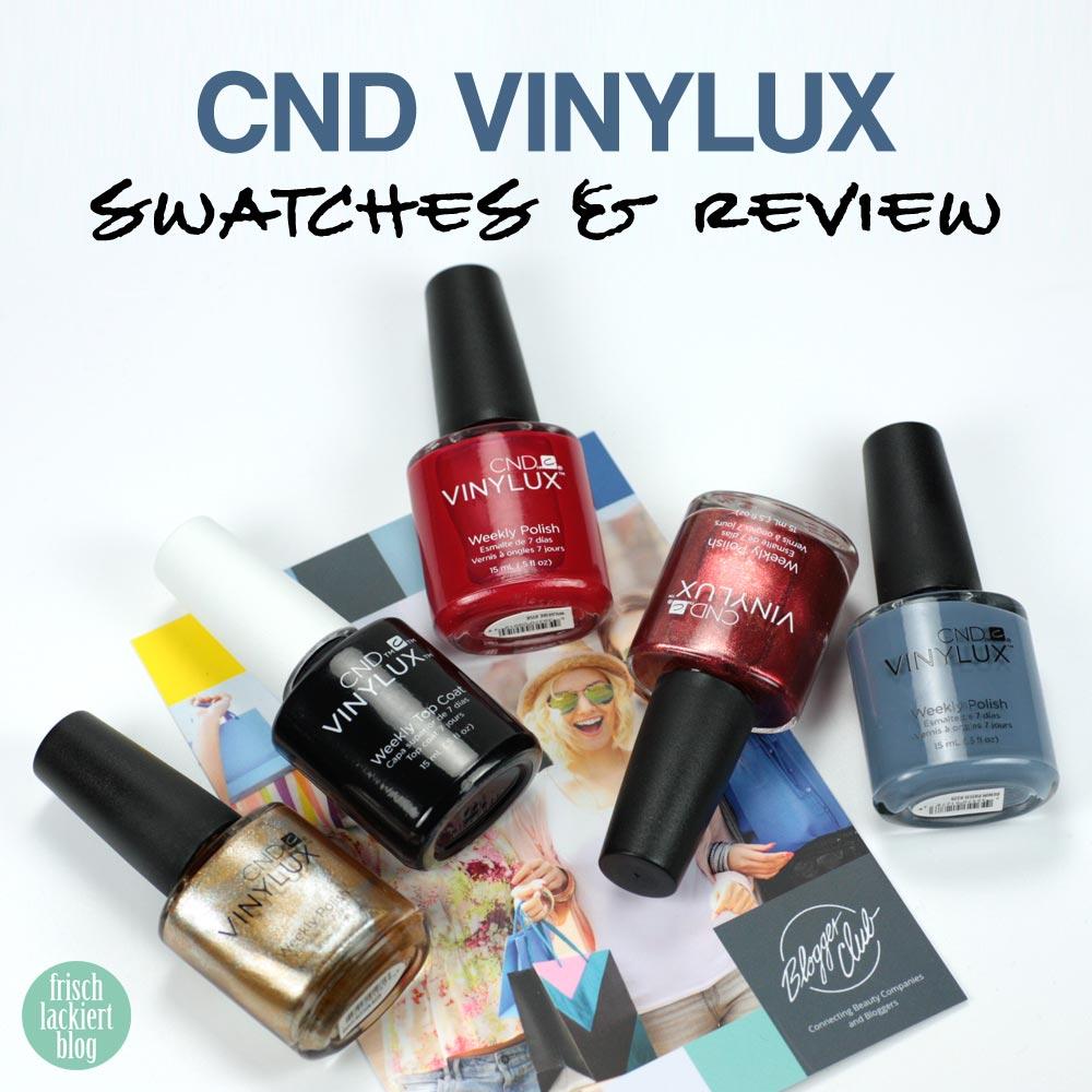 CND VINYLUX Test und Review – by frischlackiert