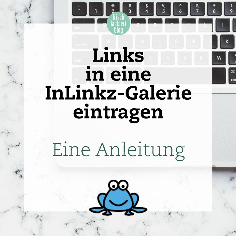 Links in eine InLinkz-Galerie einfügen