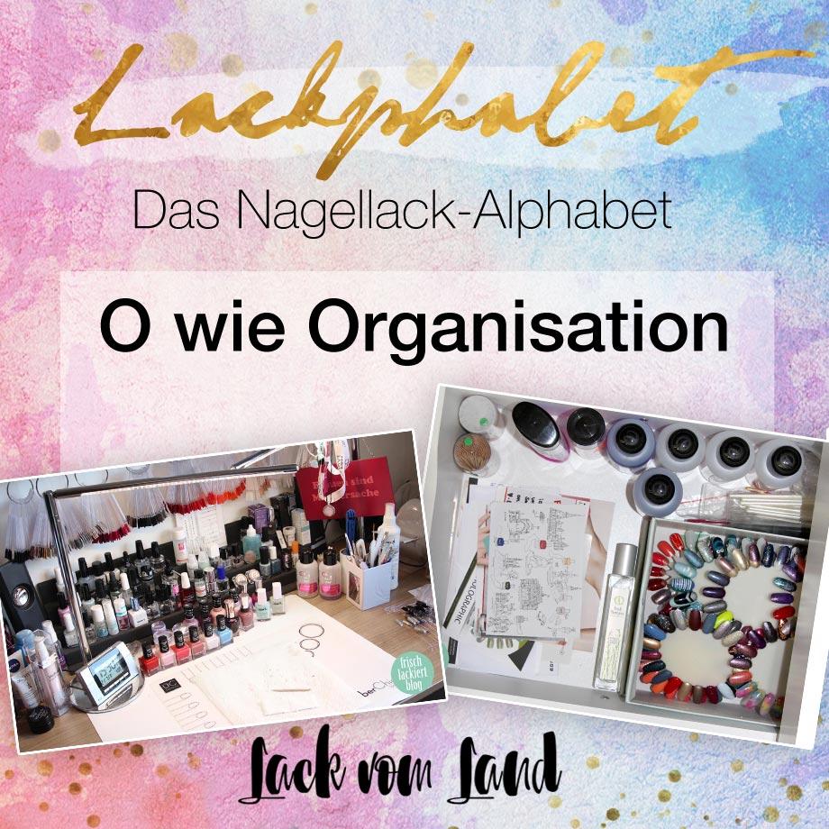 Lackphabet} O wie Organisation – Update Nagellack-Zimmer für ...