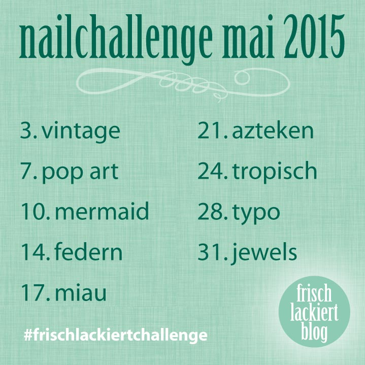 Nailchallenge Mai 2015 May