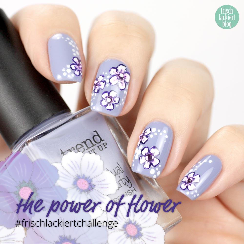 Frischlackiert-Challenge – the power of flower – Nailart