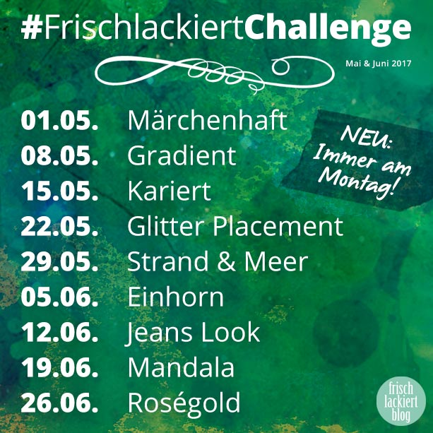 Frischlackiert-Challenge Mai 2017 - nailartchallenge