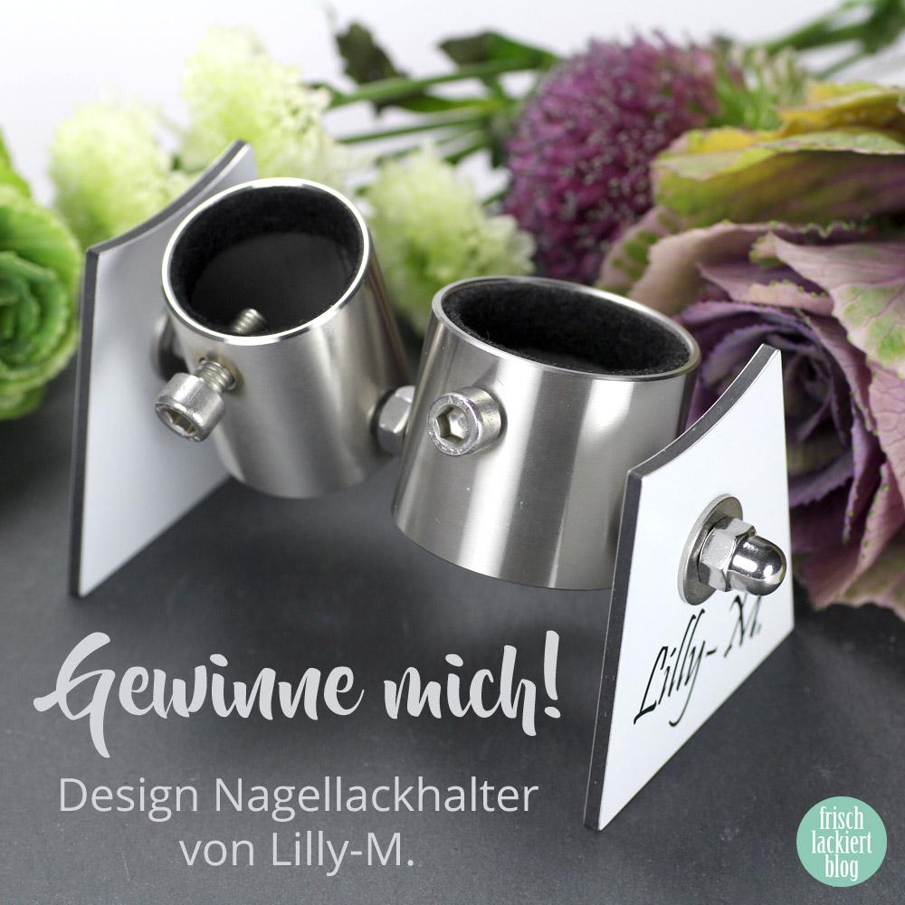 Design Nagellackhalter von Lilly-M. – photos by frischlackiert blog