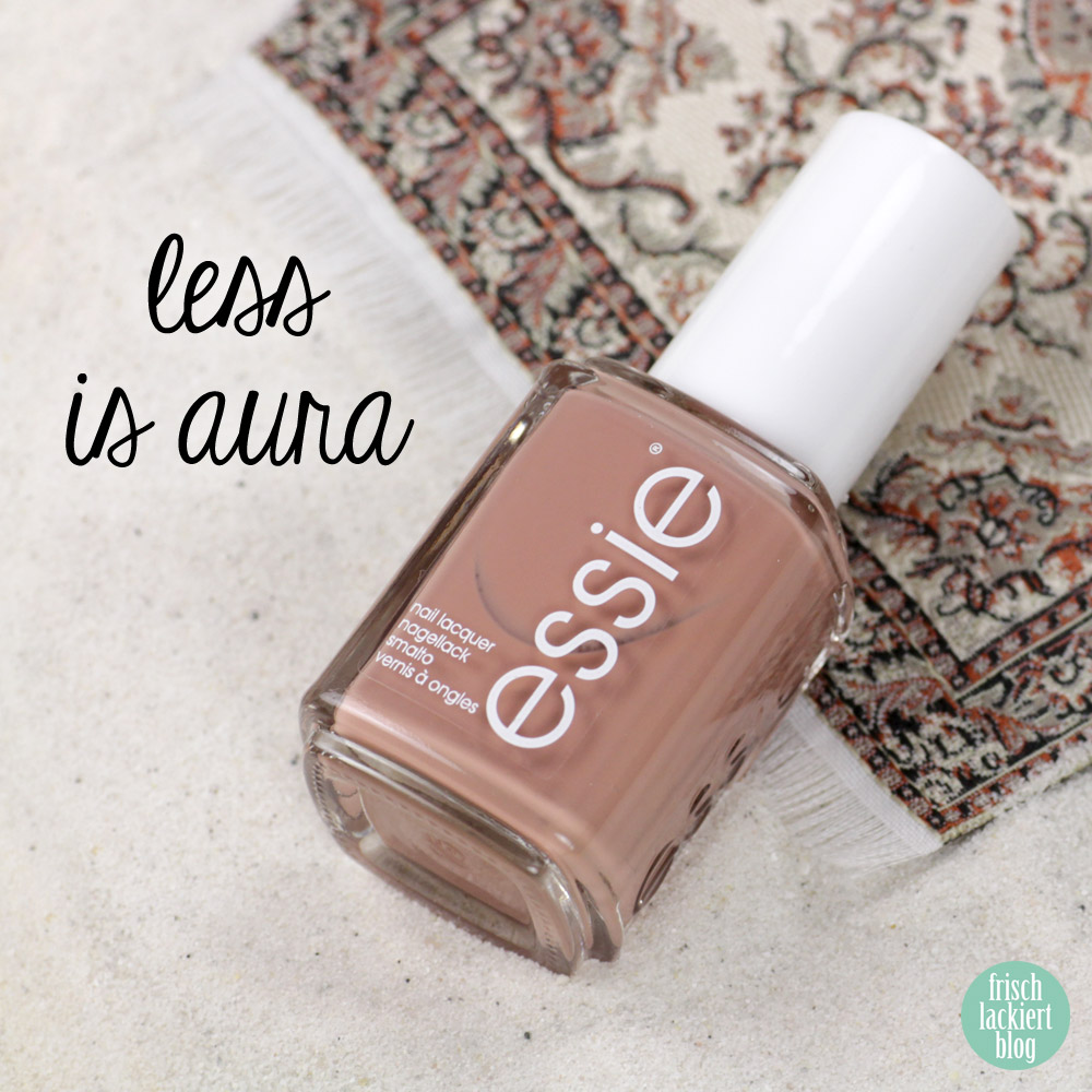 Essie desert mirage Kollektion - less is aura – swatch by frischlackiert