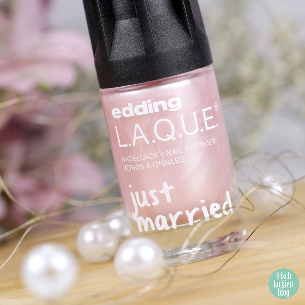 love love love – edding LAQUE Limited Edition: Just MARRIED – wedding nailpolish collection 2018 – swatch by frischlackiert