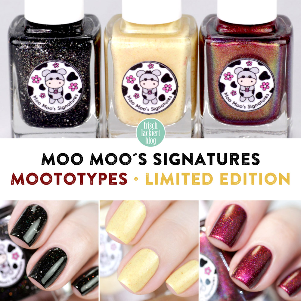 Moo Moo´s Signatures – Moototype Trio 2018 – swatch by frischlackiert