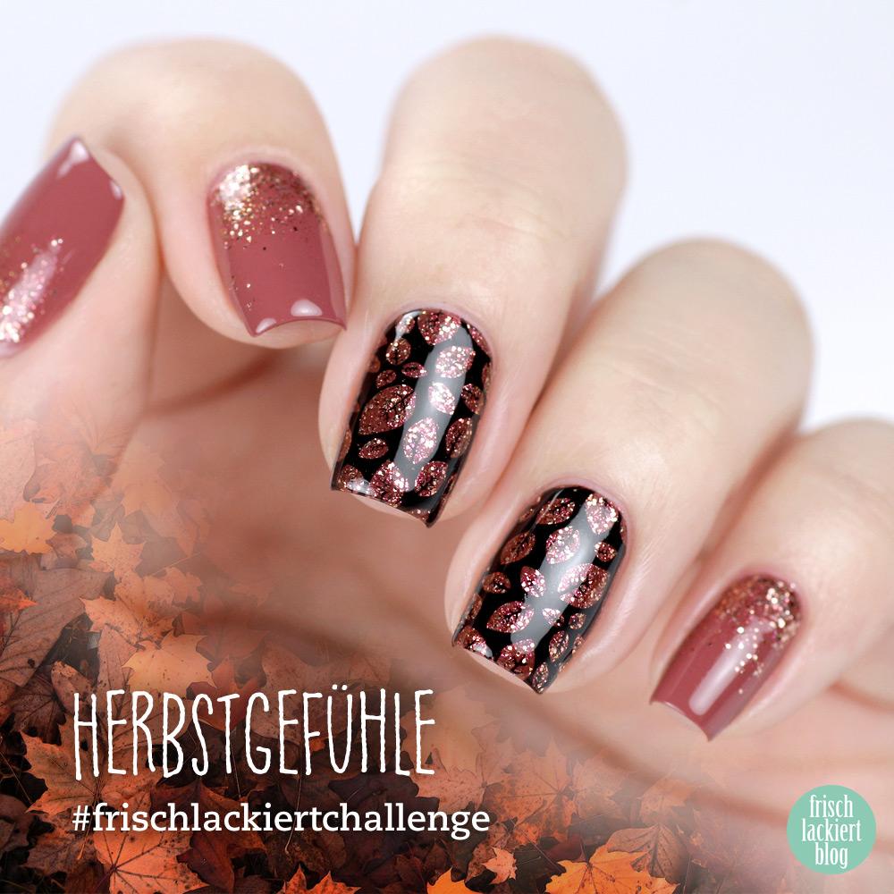Frischlackiert-Challenge Herbstgefühle – Herbst Nailart mit Glitzer Blättern – by frischlackiert