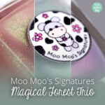 Moo Moo's Signatures – Magical Forest Trio – Limited Edition – swatch by frischlackiert