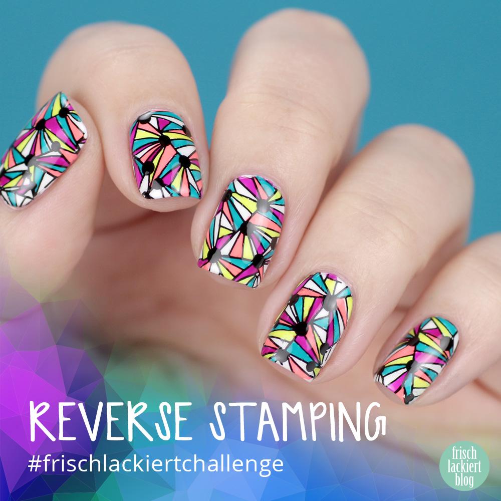 Frischlackiert-Challenge Reverse Stamping Neon Nailart – by frischlackiert