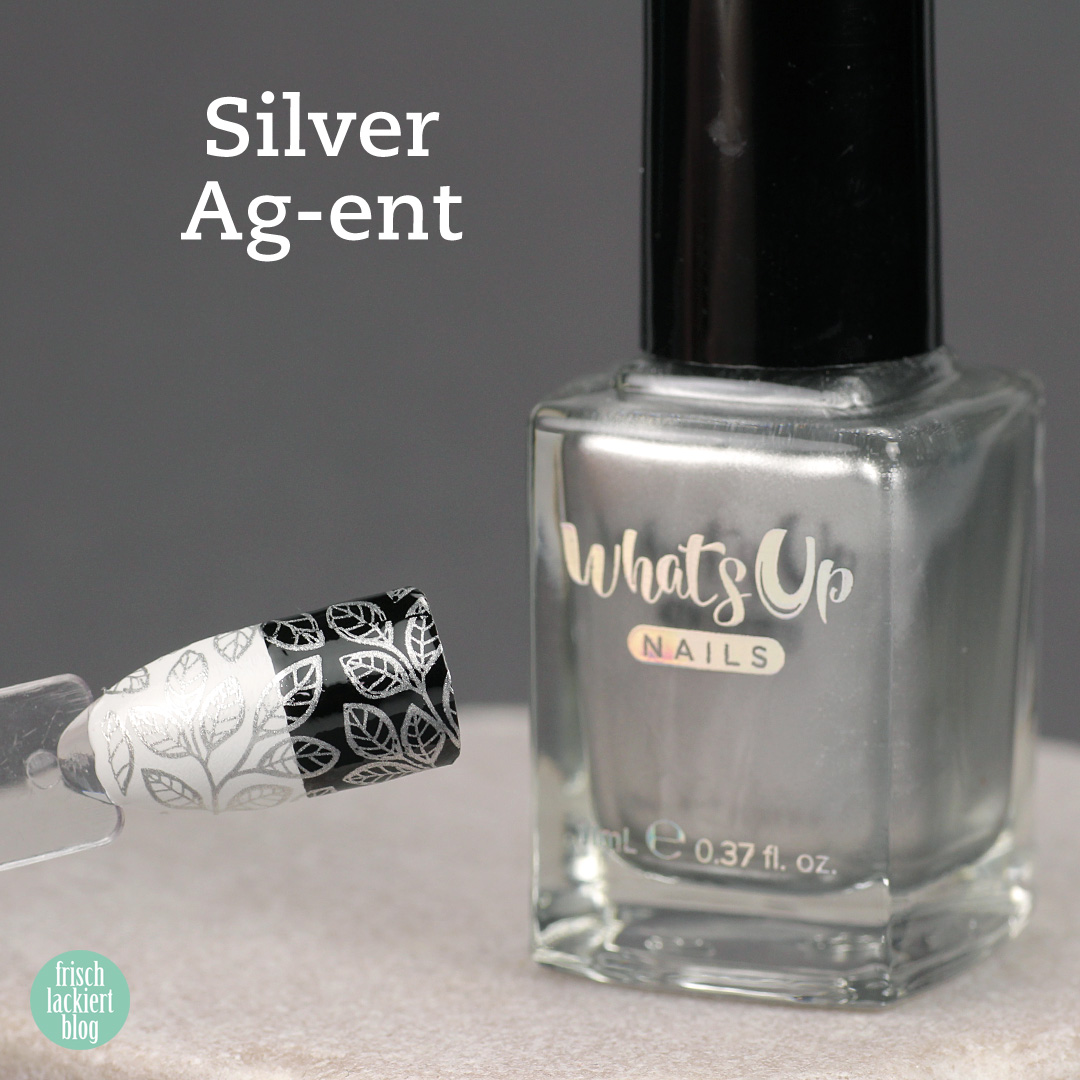 Whatsup Nails Stamping Polish - Silver Ag-ent - Review - by frischlackiert