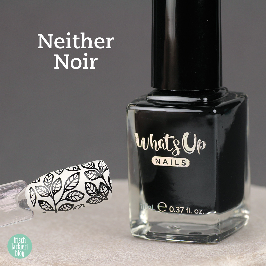 Whatsup Nails Stamping Polish - Neither Noir - Review - by frischlackiert
